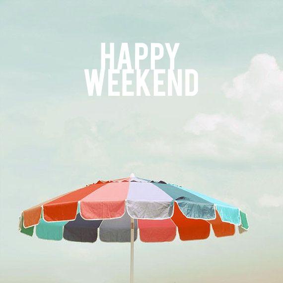 #Happyweekend!
