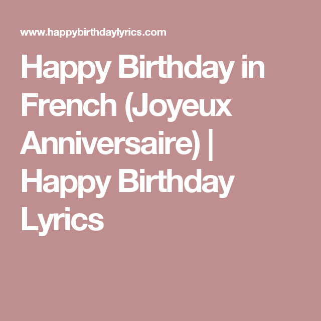 French Happy Birthday Joyeux Anniversaire With Images Happy