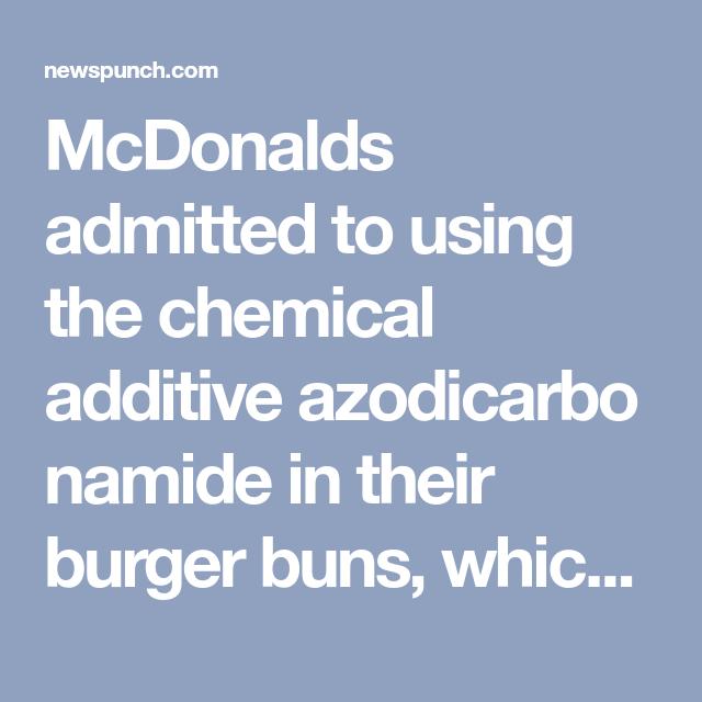 Azodicarbonamide Mcdonalds