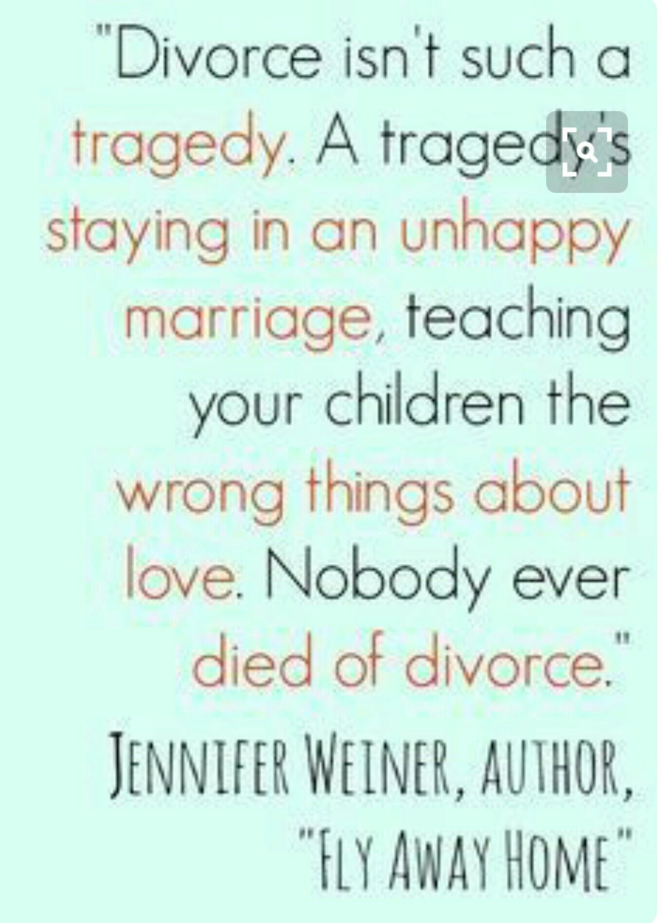 A tragedys staying in an unhappy marriage teaching your children a tragedys staying in an unhappy marriage teaching your children the wrong things about love words to live by pinterest funny divorce quotes solutioingenieria Choice Image