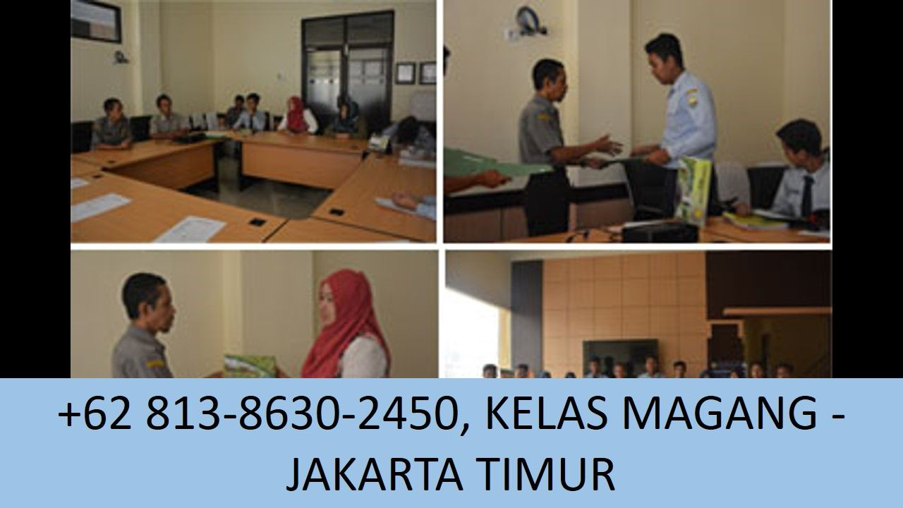 Wa 62 813 8630 2450 Lowongan Magang Sekitar Jakarta Timur Anak Industri Marketing