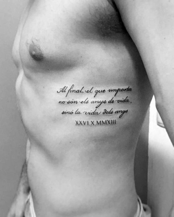 40 Rib Quote Tattoo Designs For Men Reminder Ink Ideas Tattoo Quotes For Men Rib Tattoos For Guys Rib Tattoo Quotes