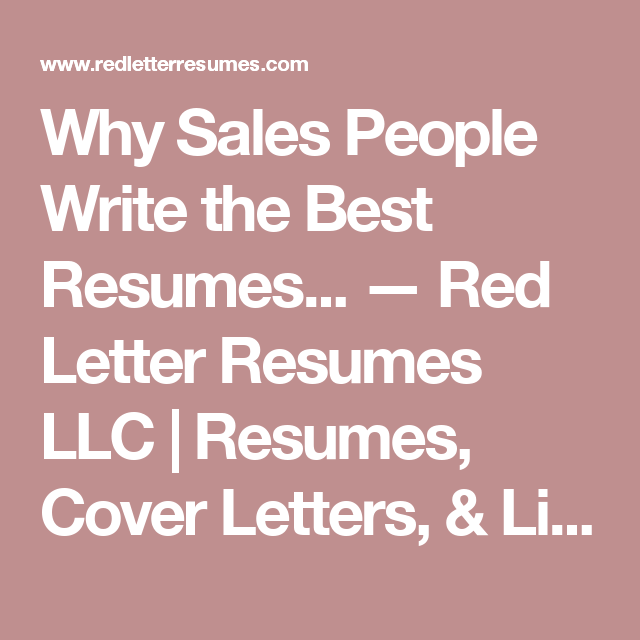 why sales people write the best resumes