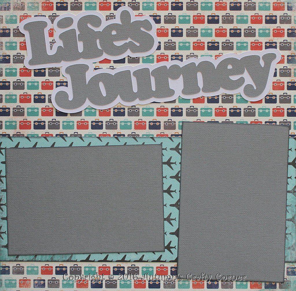 Journey scrapbook ideas - Life S Journey Basic Premade Scrapbook Double 2 12x12 Page Layout