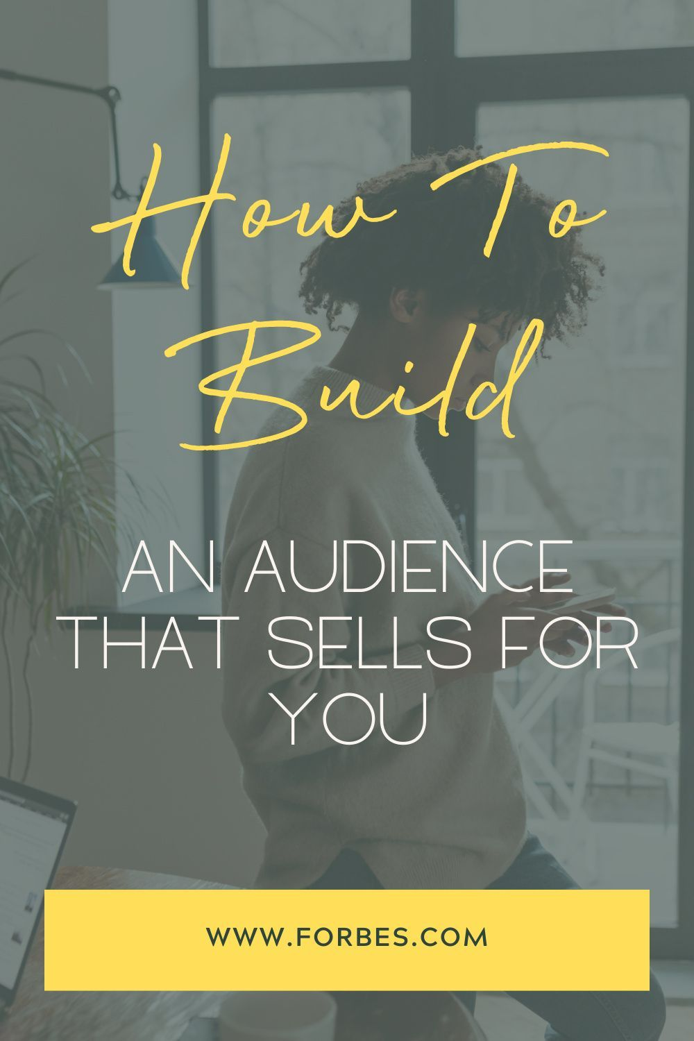How To Build An Audience That Will Sell For You in 2020