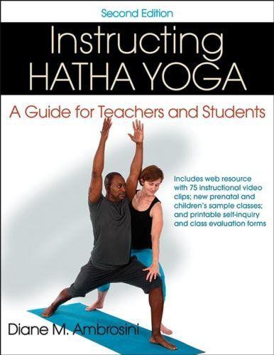 instructing hatha yoga 2nd edition  hatha yoga yoga