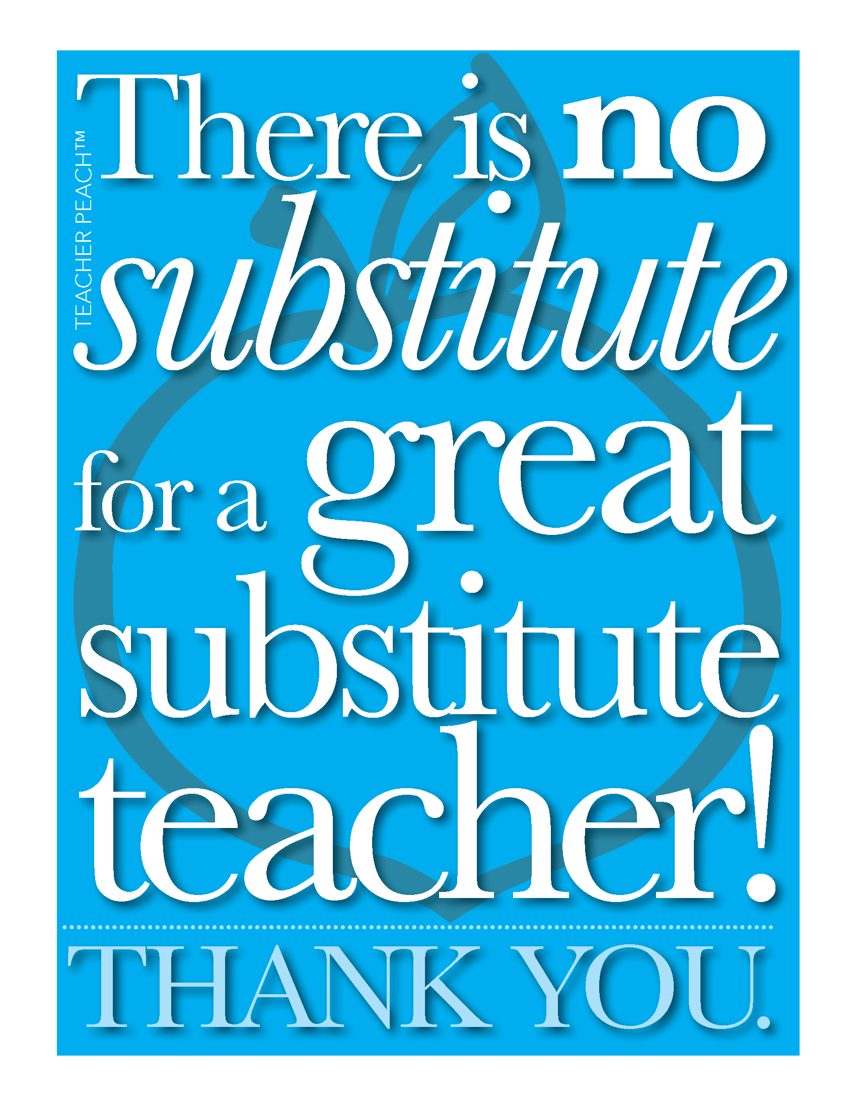 There Is No Substitute For A Substitute Teacher Freebie