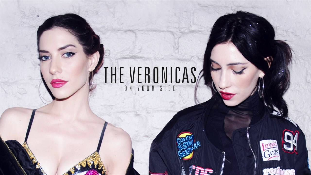 The Veronicas - On Your Side