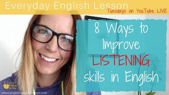8 Ways To Improve Listening Skills In English Http Www Englishoutsidethebox Com 2017 10 10 Improve List Listening Skills Learn English Learn English For Free