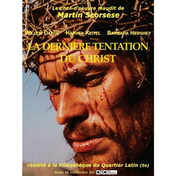 LA DERNIERE TENTATION DU CHRIST - Le blog de Dr-Strangelove