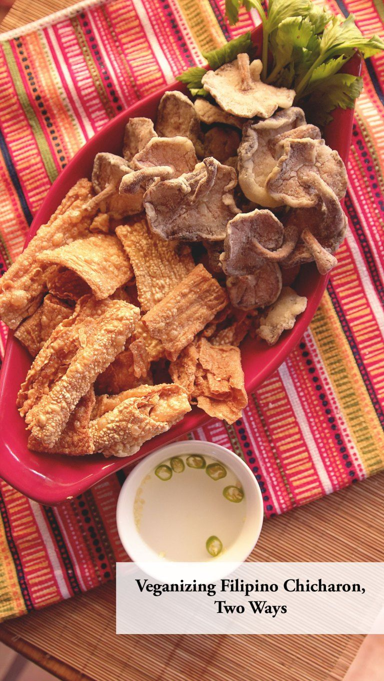 Vegan Filipino Chicharon Two Ways Astig Vegan Filipino
