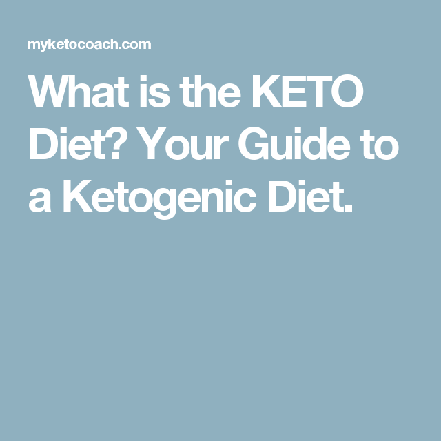 What is the KETO Diet? Your Guide to a Ketogenic Diet.