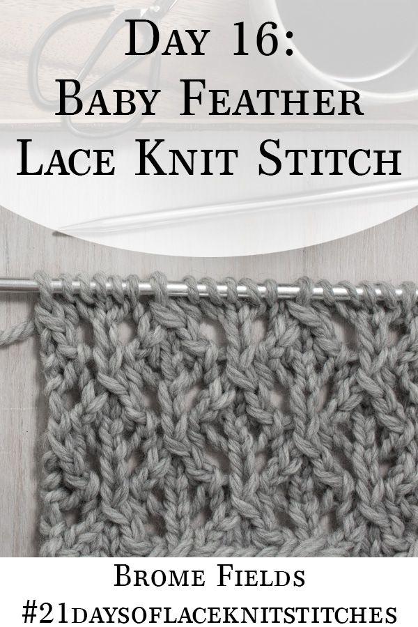 Day 16 : Baby Feather Diamond Lace Knit Stitch : #21daysoflaceknitstitches