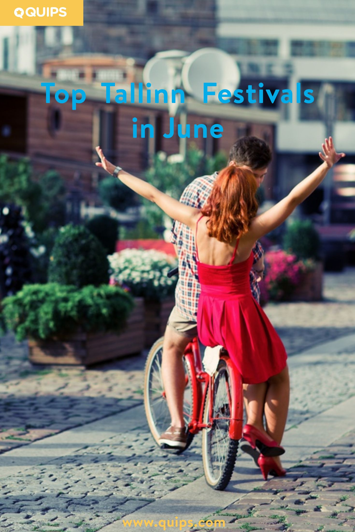 Summer is festival season at its best! Read our blog post for Top Tallinn Festivals in June. Tallinn, Festival, Blog, Summer, Festival Season, Tallinn Old Town, Festivals in Tallinn,  June, Estonia, Quips