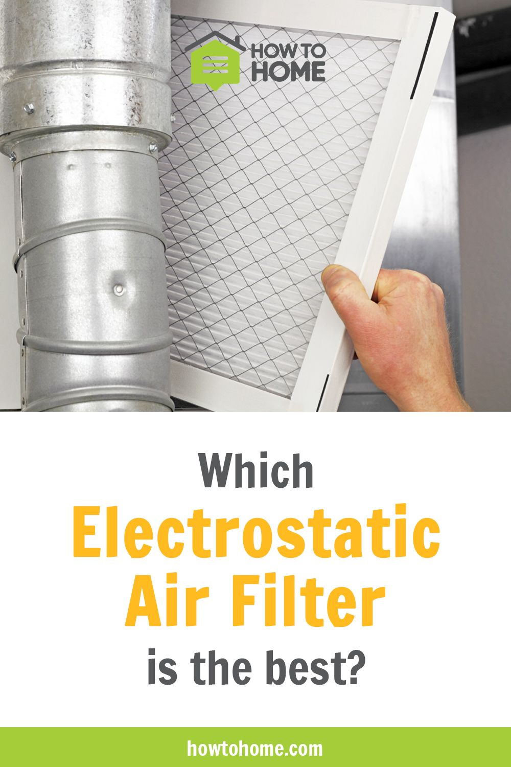 Electrostatic air filters filter your air much more