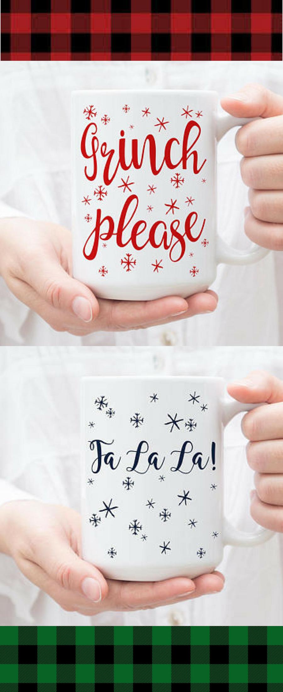 "Cute holiday coffee or cocoa mugs ""grinch please"" and ""fa la la"