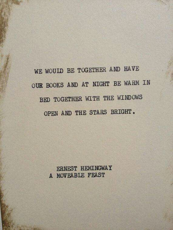 Ernest Hemingway A Moveable Feast Ernest Hemingway Pinterest Adorable Books With Quotes About Life