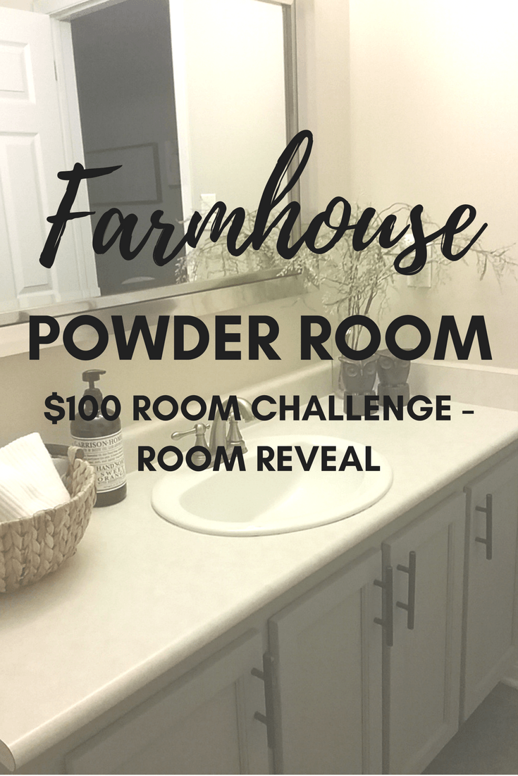 Farmhouse powder room makeover with only 1 month and 100 to spend see how this
