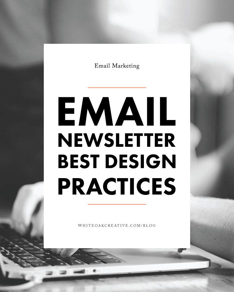 How to style your email newsletters, best design practices for your ...