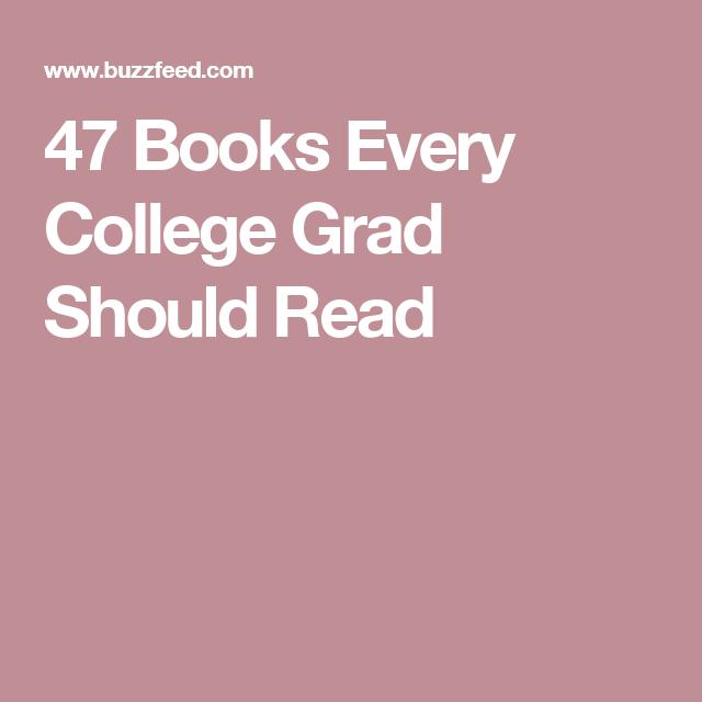 47 Books Every College Grad Should Read