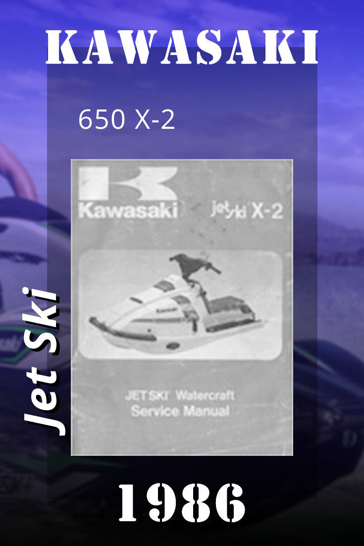 1986 Kawasaki 650 X 2 Service Manual