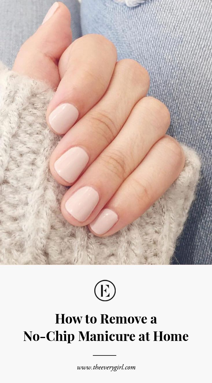 How to Remove a No-Chip Manicure at Home in 2020