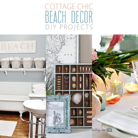 Cottage Chic Beach Decor DIY Projects  Chic Decoration And