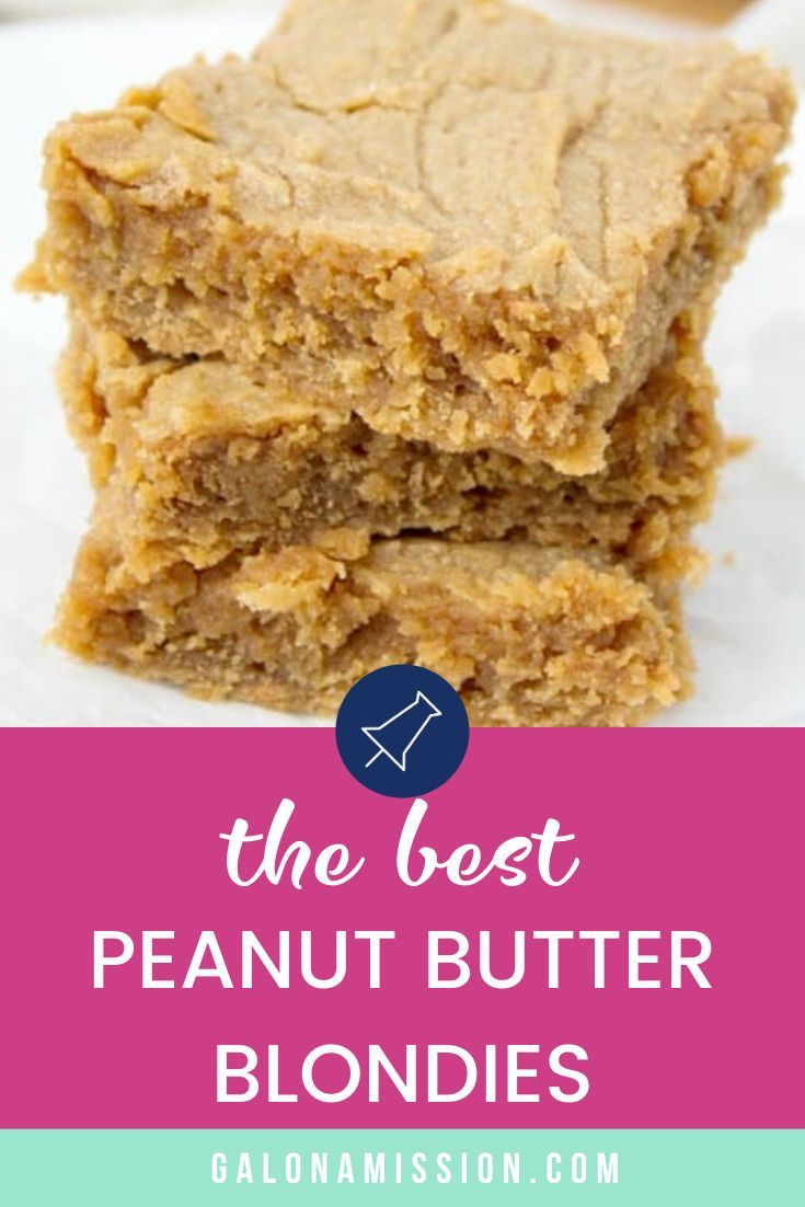 Photo of Peanut Butter Blondies – Gal on a Mission