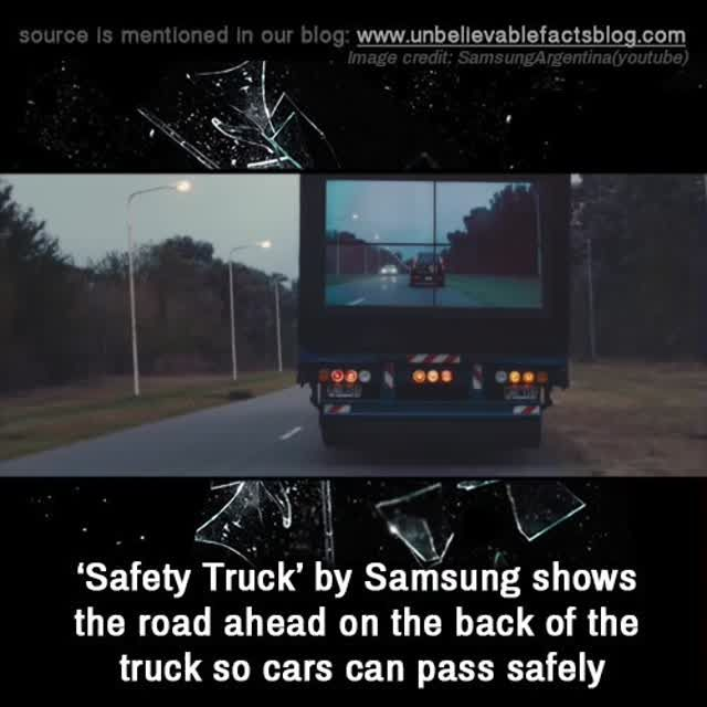 'Safety Truck' by Samsung shows the road ahead on the back of the truck so cars can pass safely