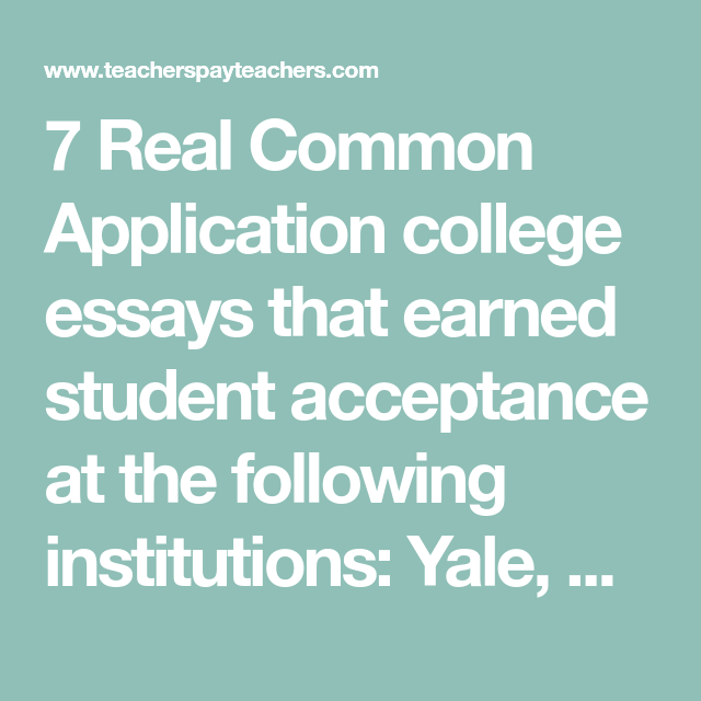 7 Real Common Application College Essay That Earned Student Acceptance At The Following Institution Yale Corne Example Rutger University