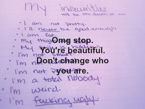 insecurity quotes | Tumblr | teen quotes | Life quotes ...  insecurity quot...