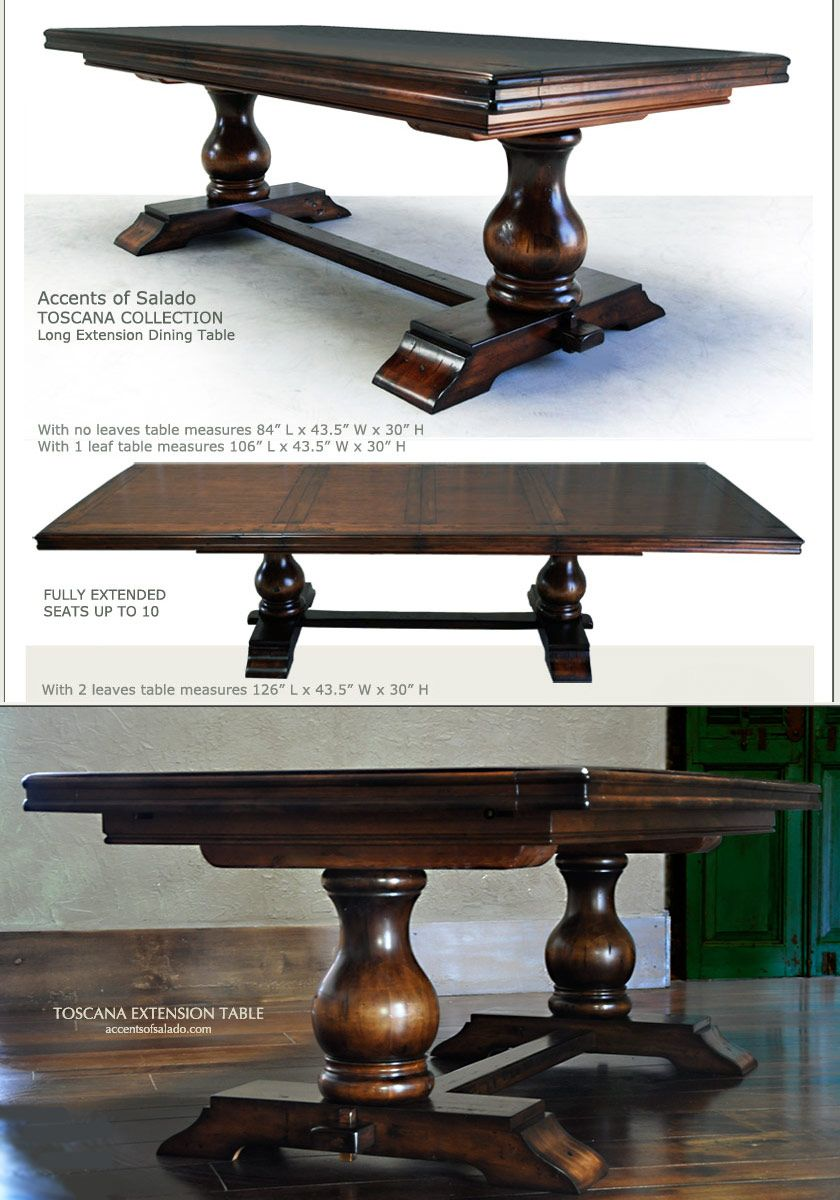 This Tuscan Style Table Extends From 84 Inches To 126 Inches With The Addition Of Two Leaves Seats 10 Accents Dining Table Tuscan Decorating Tuscan Furniture [ 1200 x 840 Pixel ]