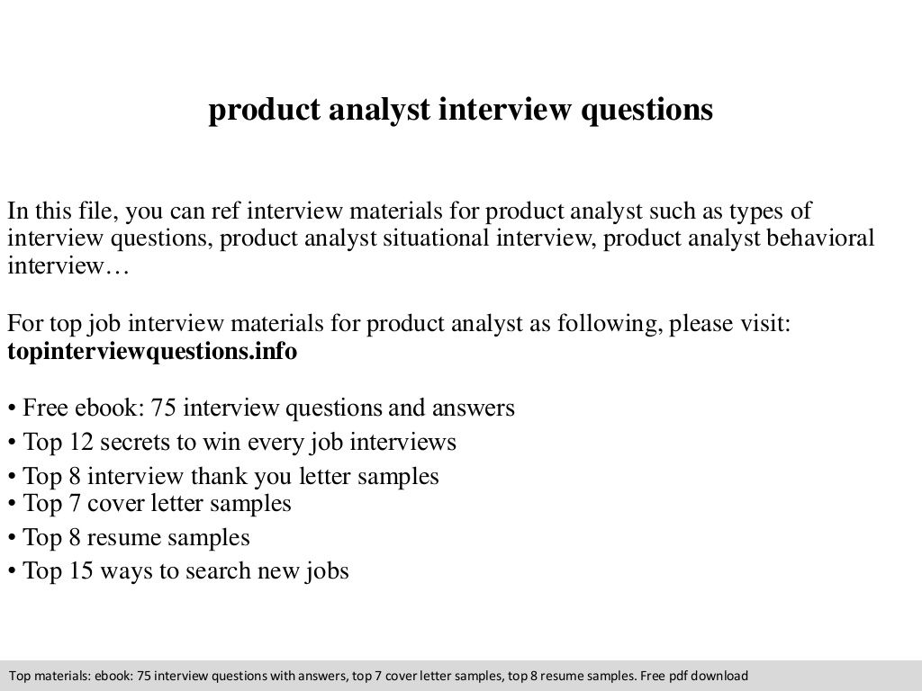 Product Analyst Interview Questions By Policecad Via Slideshare