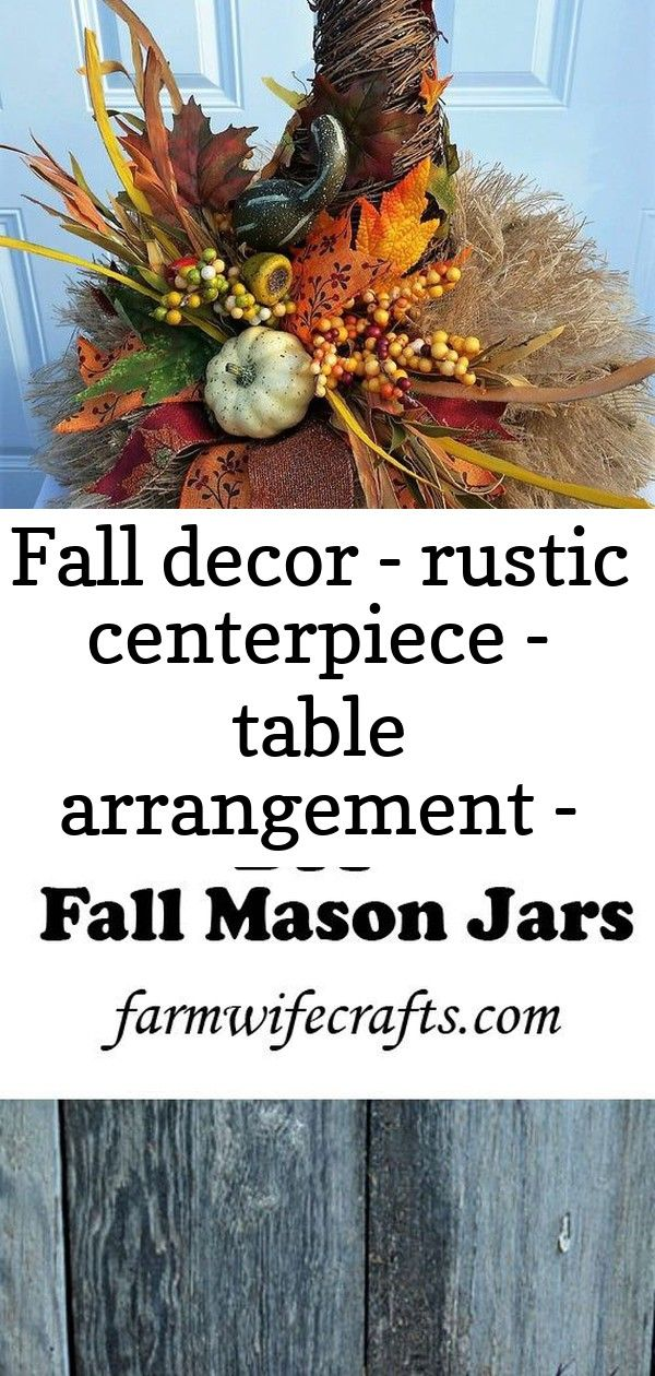 Fall decor – rustic centerpiece – table arrangement – fall decorations – table centerpiece – cent 19