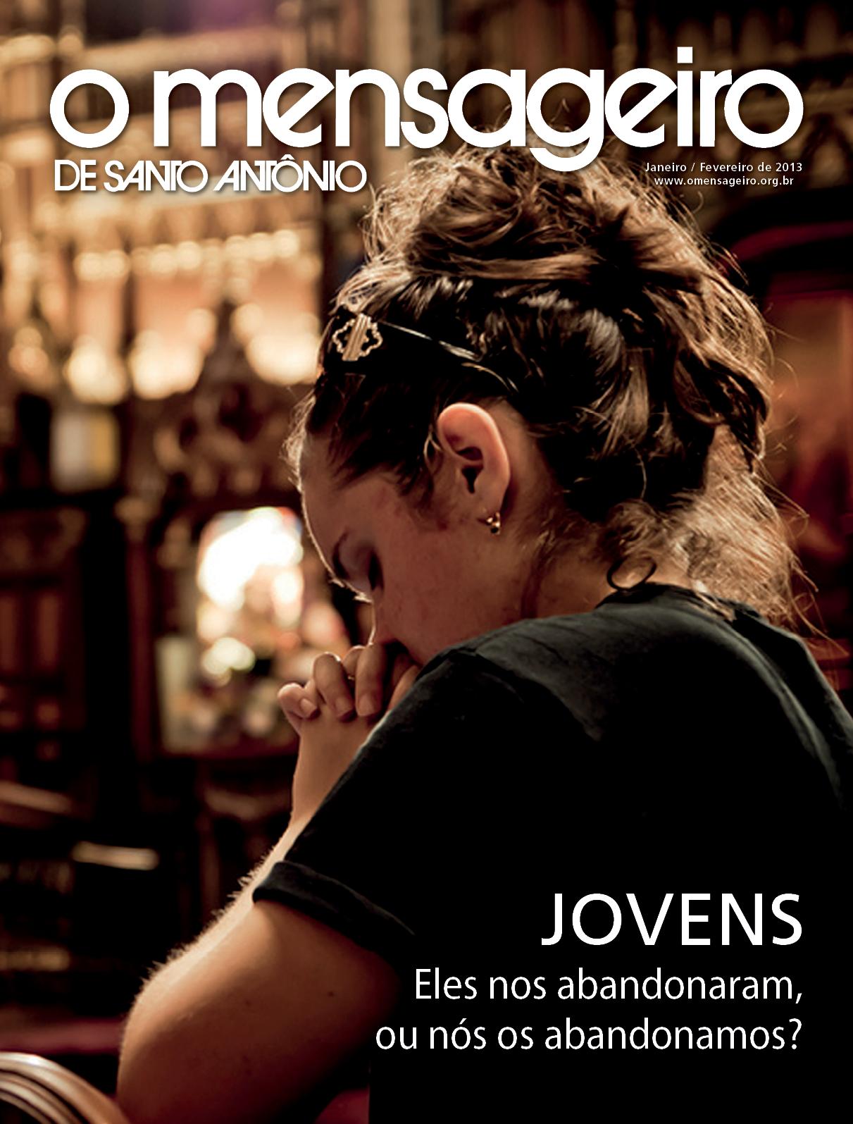 Revista O Mensageiro de Santo Antônio Janeiro/Fevereiro de 2013