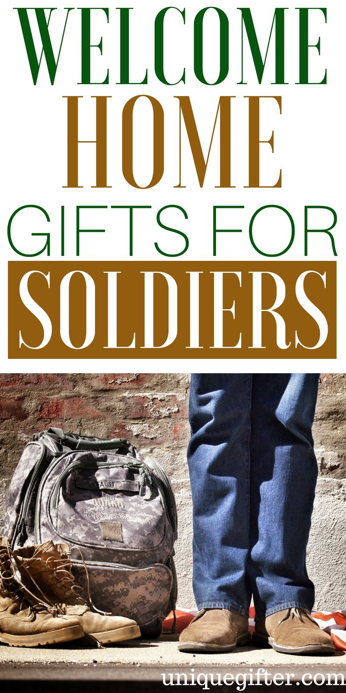 20 Welcome Home Gifts for Soldiers | Projects to try | Pinterest ...