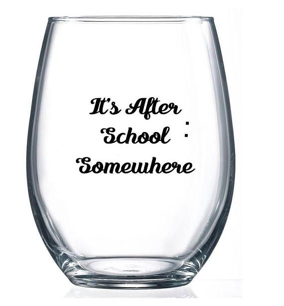 39c8e98689b Teacher Wine Glass/Its Wine o Clock Somewhere/ Wine Time/21oz ...