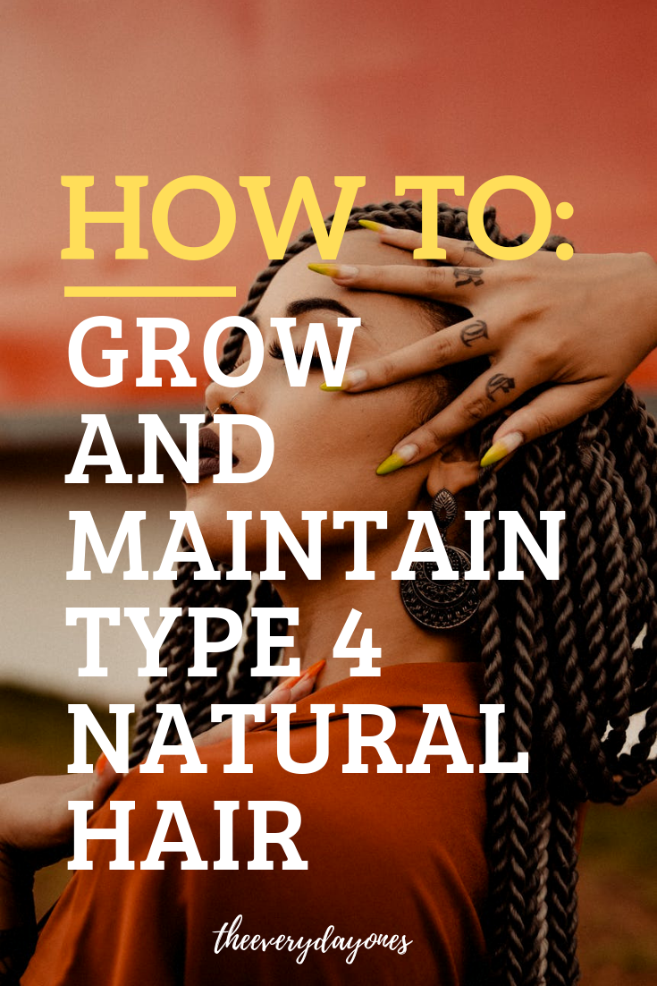 How To Grow Type 4 Natural Hair ⋆ ToTheCurlMarket