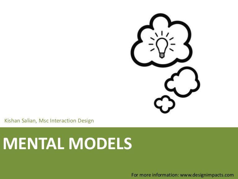 Mental Models Final Presentation By Kishan Salian Via Slideshare Presentation Interactive Design Model