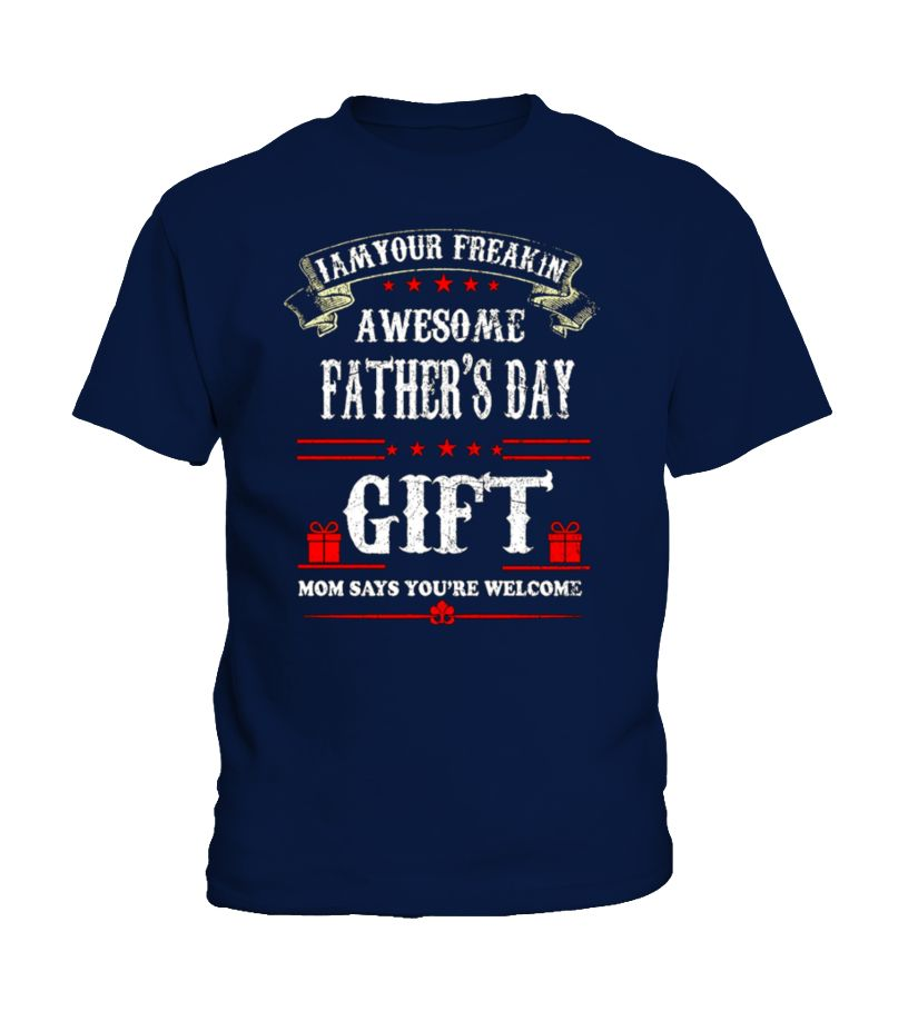af5c83e4 Im Your Fathers Day Gift Mom T-Shirt Awesome Dad Shirt 2017, father tshirts  for men father tshirt funny father tshirts for me i am your father tshirt