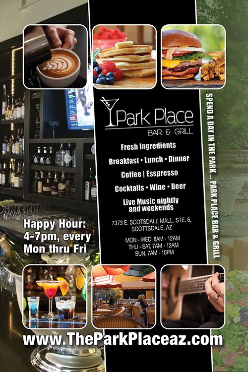 Phoenix City Guide Ad For Park Place Bar Grill Created By Web We Weave Coffee Breakfast Bar Grill Fresh Ingredient