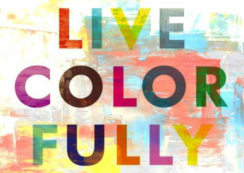 Image result for live colorfully