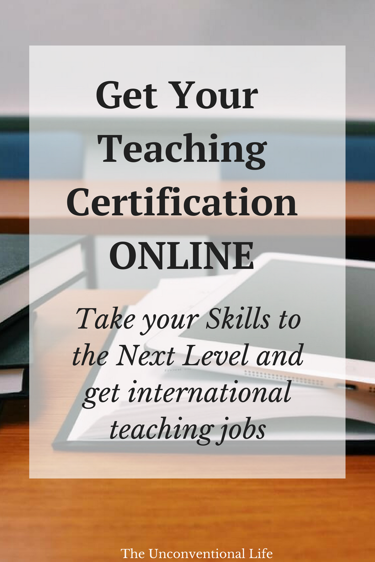 How to get Certified as a Teacher Living Abroad - Online Teaching ...