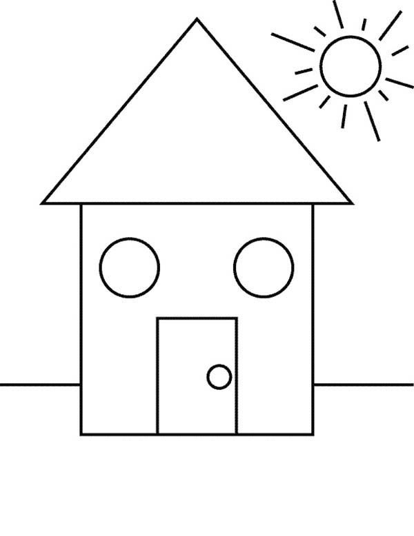 Shapes Of House Under The Sun Coloring Page Sun Coloring Pages Shape Coloring Pages Art Drawings For Kids