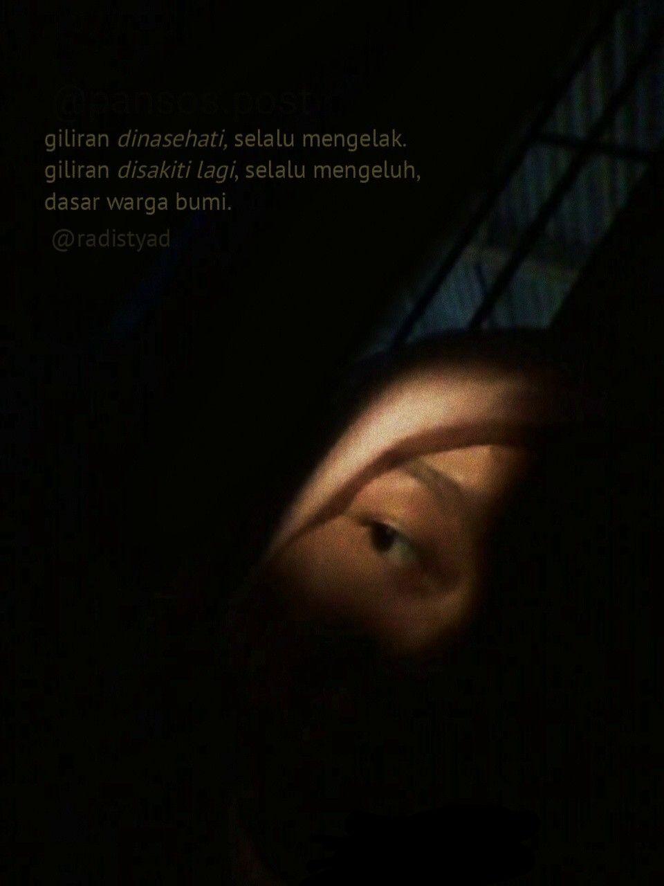 Quote Bucin Galau Nangis Sedih Aesthetic Aestetic Love