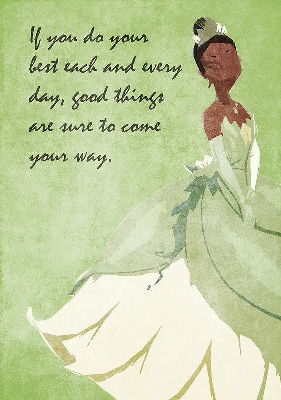 The Princess And The Frog Tiana Words Quotes Disney Quotes
