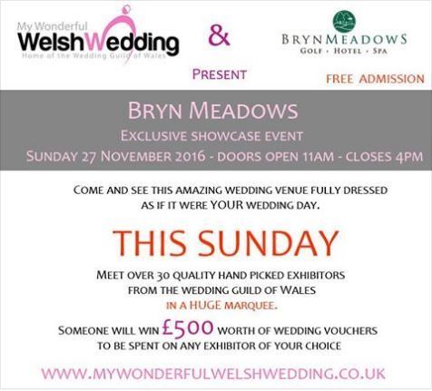 Looking Forward To This Exclusive Wedding Showcase Event At Bryn Meadows Golf Hotel