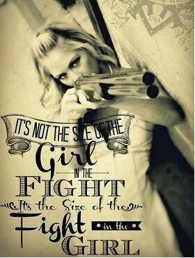 That's right | LOVIN' IT | Gun quotes, Quotes, Girl guns