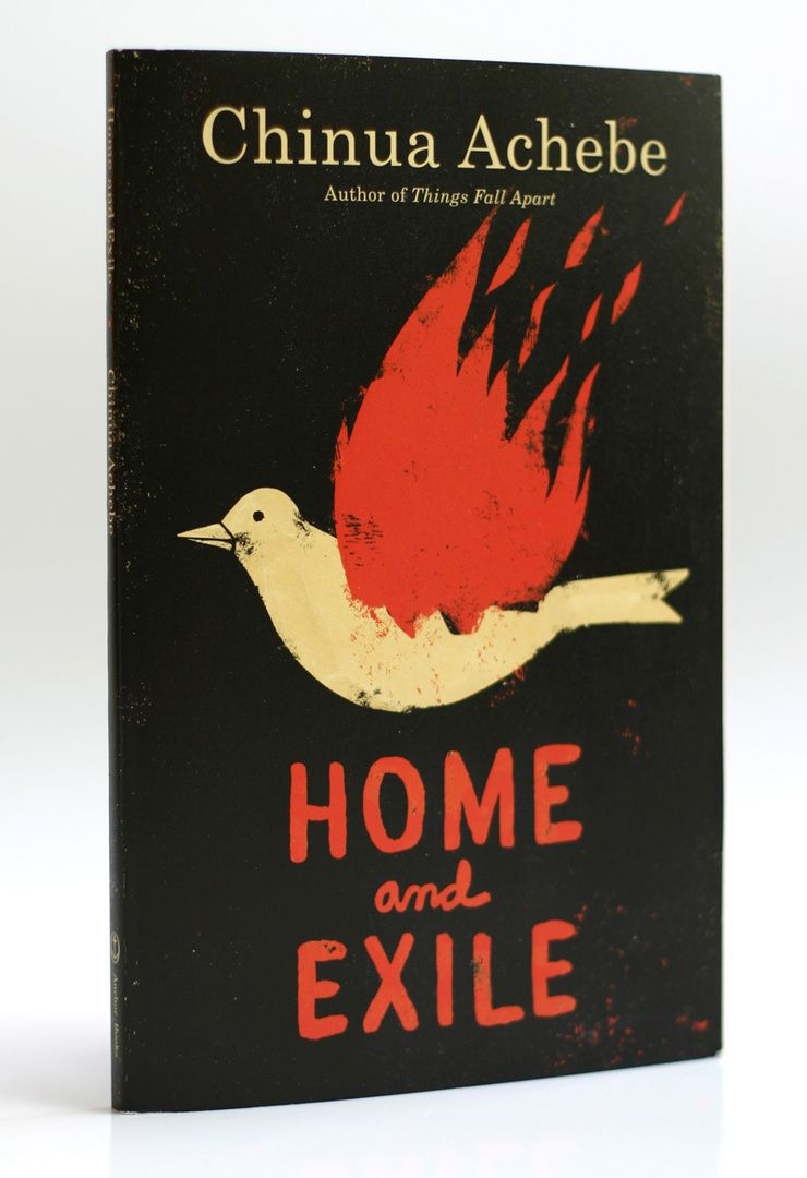 "Cover art and handlettering by Edel Rodriguez. ""Home and Exile"" - the latest in a series of ten covers for books by Chinua Achebe, being published by Random House"