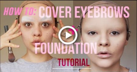 HOW TO: COVER EYEBROWS + FOUNDATION TUTORIAL #eyebrowstutorial